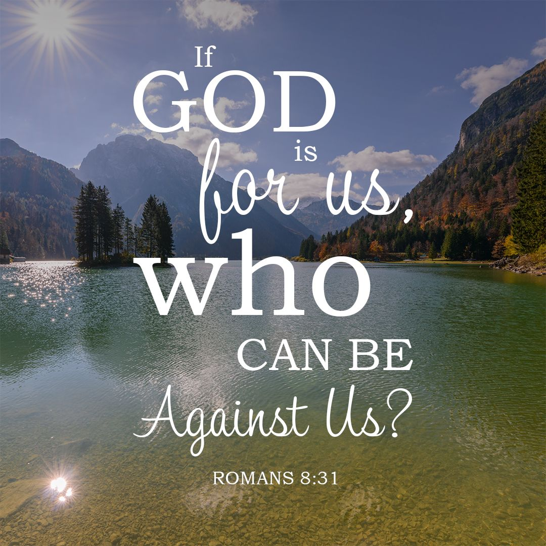 Image result for if god is for us who can be against us kjv