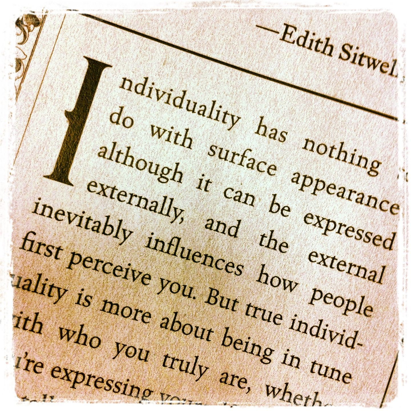 """""""Individuality has nothing to do with surface appearance, although it can be expressed externally..."""" - Kat Von D, Go Big or Go Home"""
