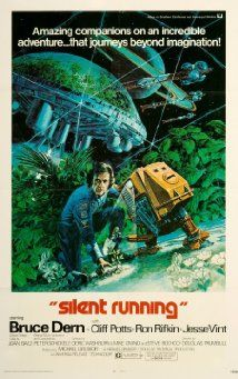 Silent Running (1972) - In a future where all flora is extinct on Earth, an astronaut is given orders to destroy the last of Earth's plant life being kept in a greenhouse on board a spacecraft.