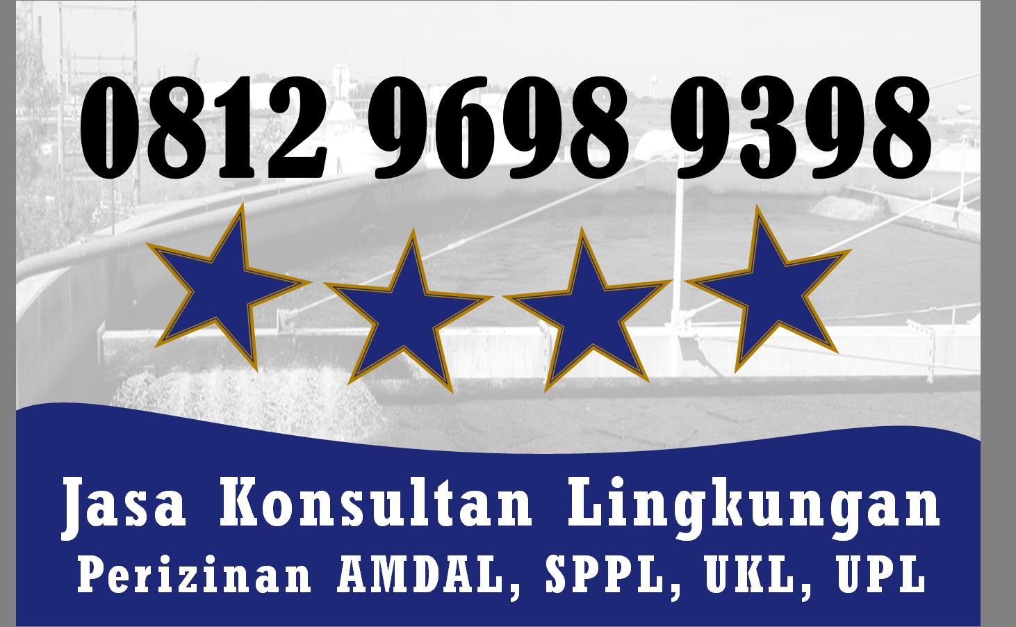 Hanya Disini Telp Wa 0812 9698 9398 Form Laporan Ukl Upl Kab Way Kanan Lampung Kota Bukittinggi Kota Manado Perencanaan