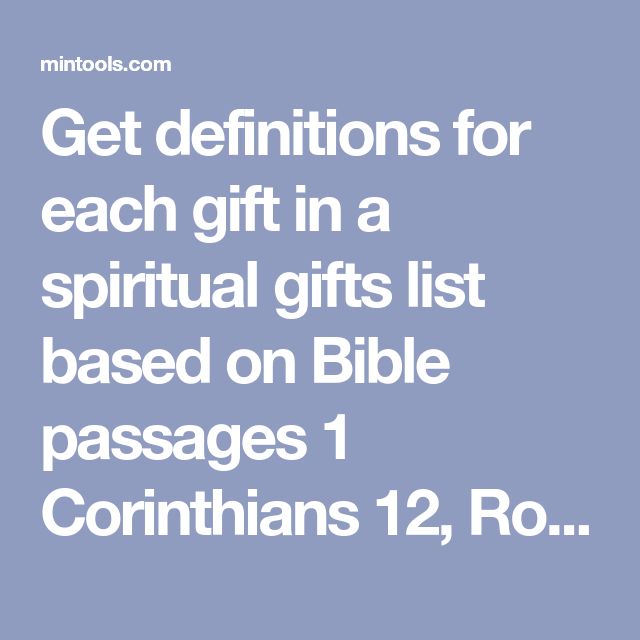 Get definitions for each gift in a spiritual gifts list based on get definitions for each gift in a spiritual gifts list based on bible passages 1 corinthians negle Image collections