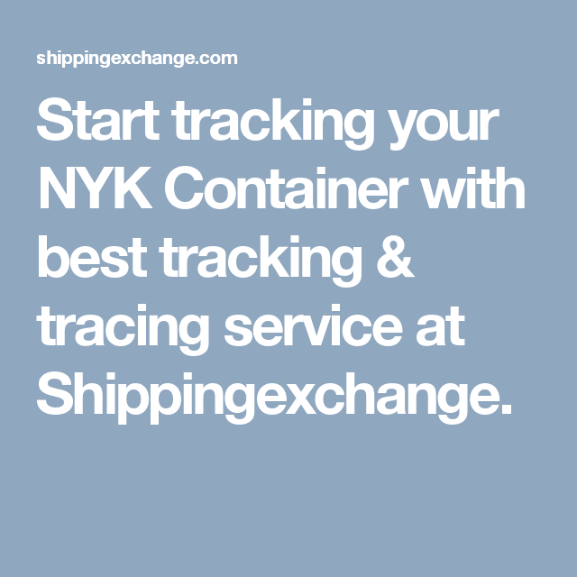Start tracking your NYK Container with best tracking