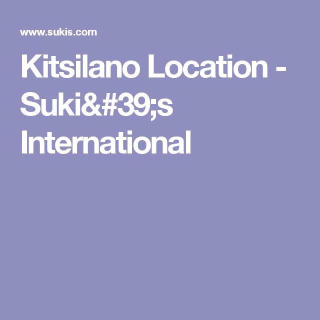 Kitsilano Location - Suki's International