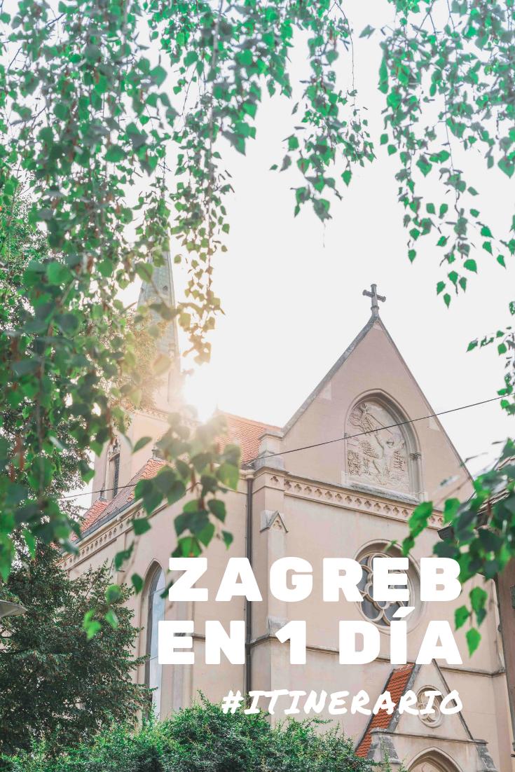 Que Hacer En Zagreb En 1 Dia Zagreb Croacia Europa Turismo Mapa Viajar Viaje Zagreb Viaje A Europa Guia De Viaje