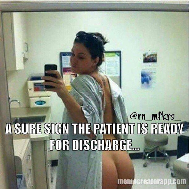 Bare butt hospital gown selfie. Bahaha! | nursing humor | Pinterest ...