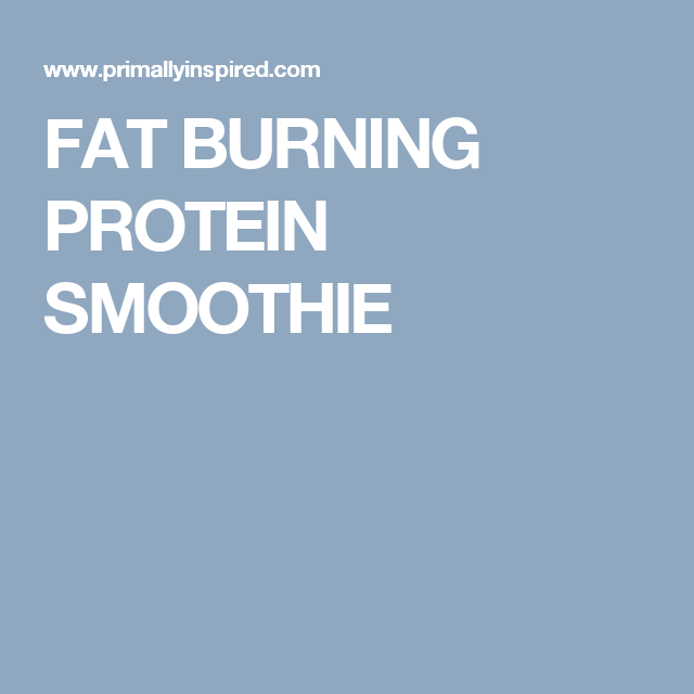 FAT BURNING PROTEIN SMOOTHIE