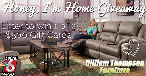 Enter to win 1 of 2 $500 gift certificates to Gilliam Thompson furniture!