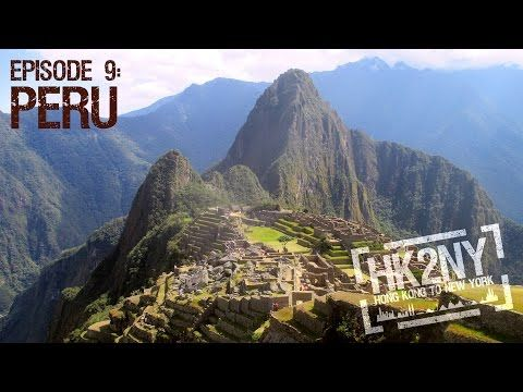 HK2NY Ep 9: Backpacking in Peru - YouTube