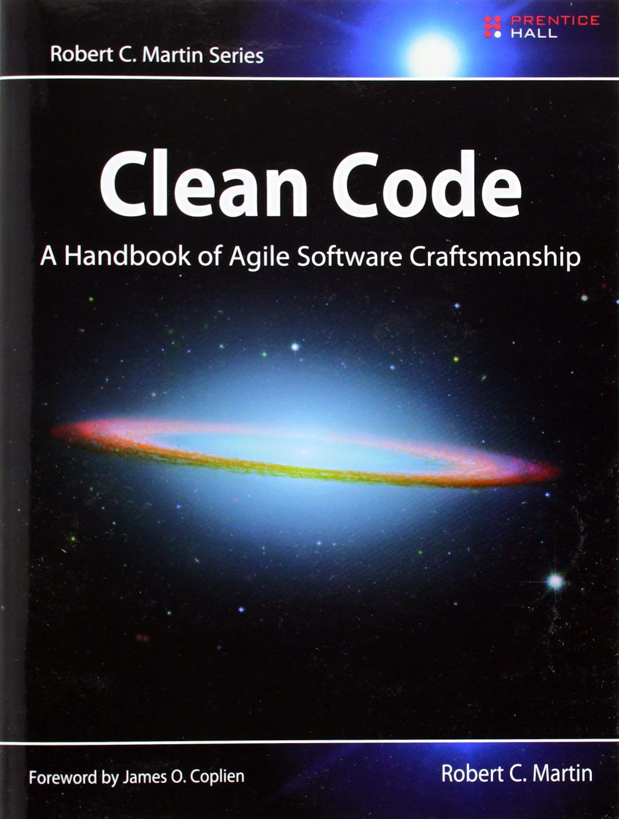 Clean Code: A Handbook Of Agile Software Craftsmanship By Robert C Martin  Had The Pleasure Of Telling Uncle Bob In Person This Was A Seminal Book In  My