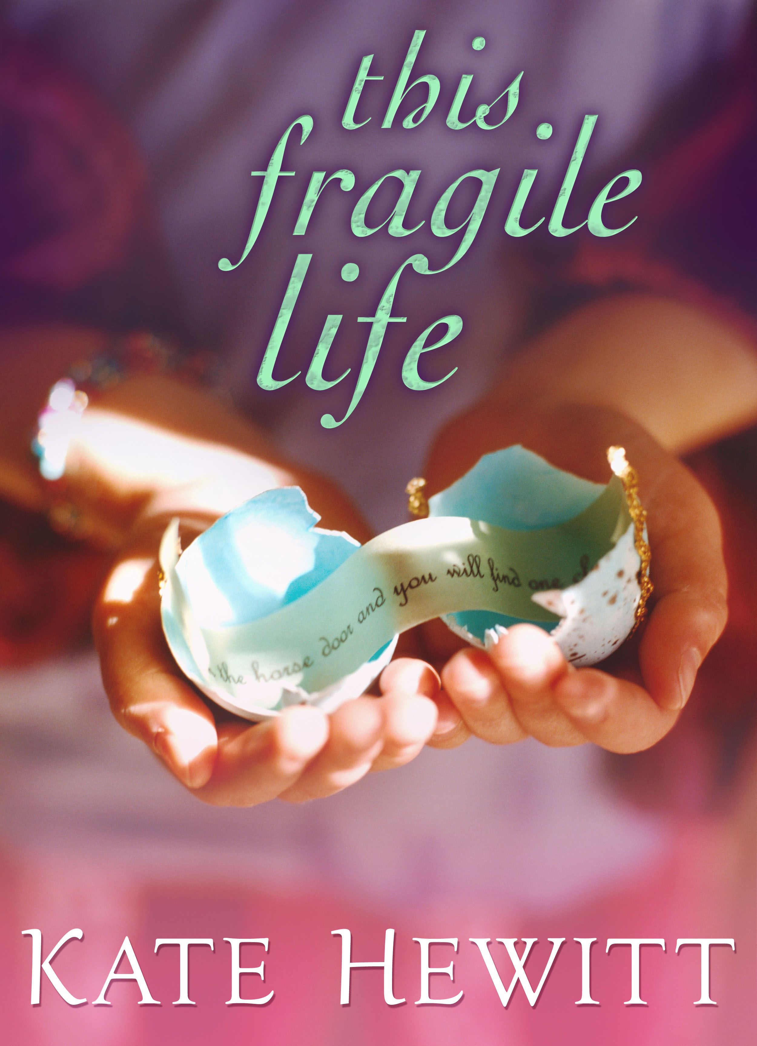This Fragile Life by Kate Hewitt