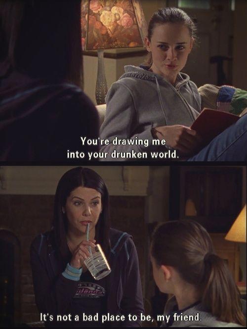 [[Gilmore Girls]  ...  'Drunken world']...