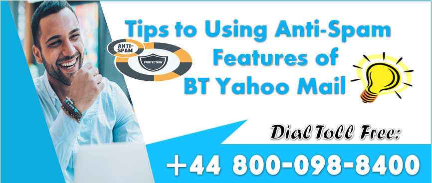 Tips To Using Anti Spam Features Of Bt Yahoo Mail Customer