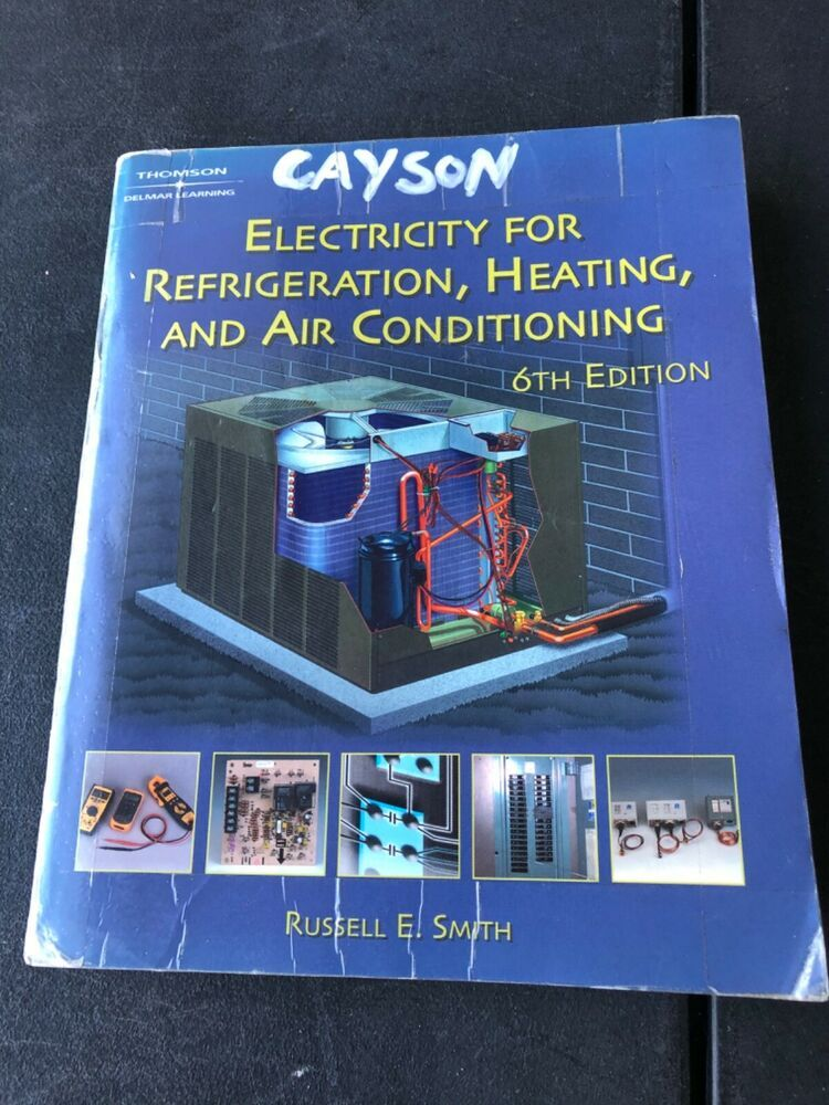 Electricity for Refrigeration, Heating and Air