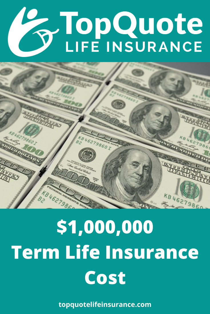 $1,000,000 of Term Life Insurance in 2020 | Term life ...