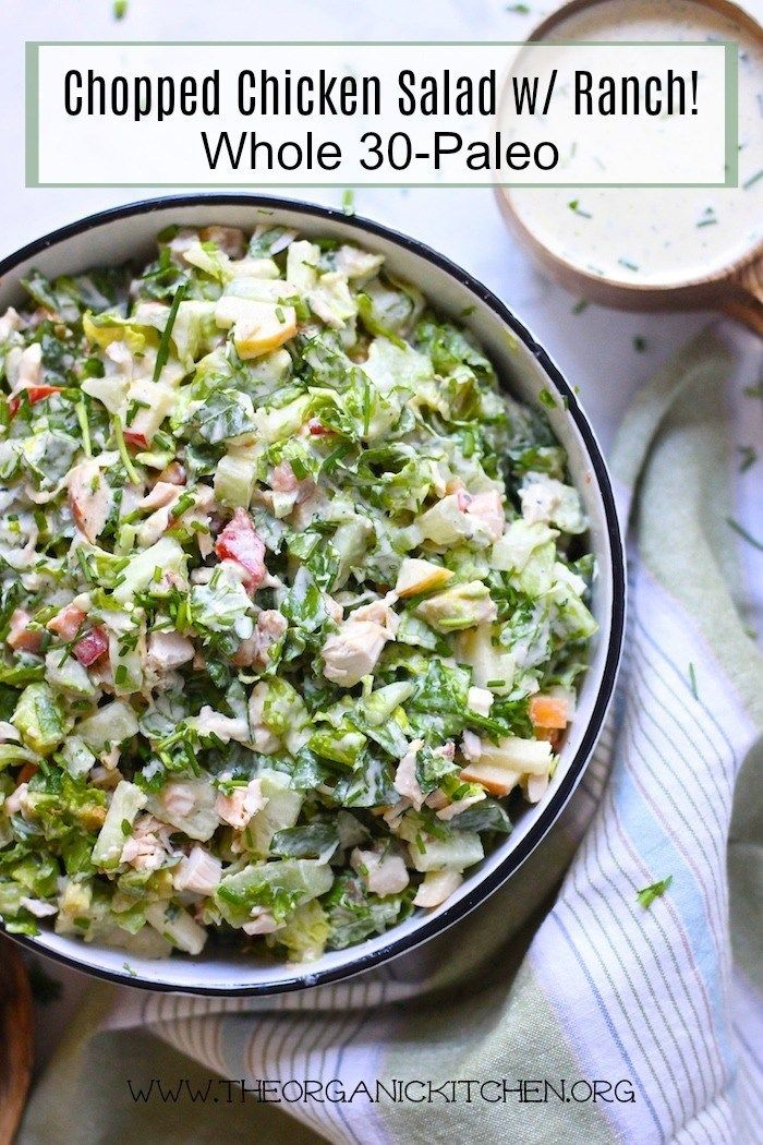 Chopped Chicken Salad with Ranch Whole 30/Paleo The