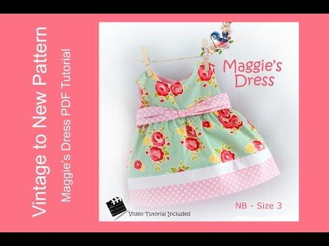 Maggie\'s Dress Pattern Tutorial - Size NB to size 3 - YouTube | Ropa ...