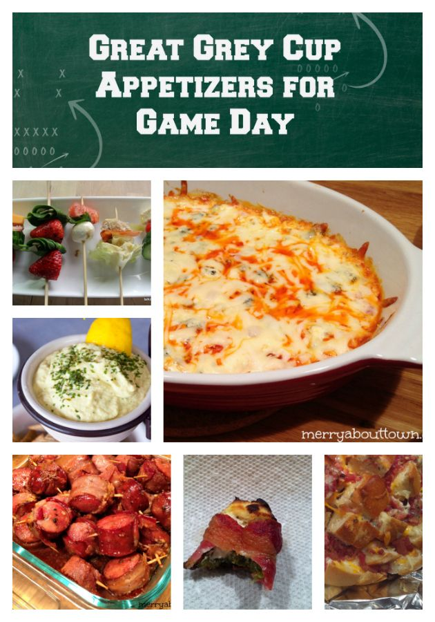 7 Great Grey Cup Appetizers To Make For A Great Football Weekend Easy Appetizer Recipes Homegating Recipes Appetizer Recipes