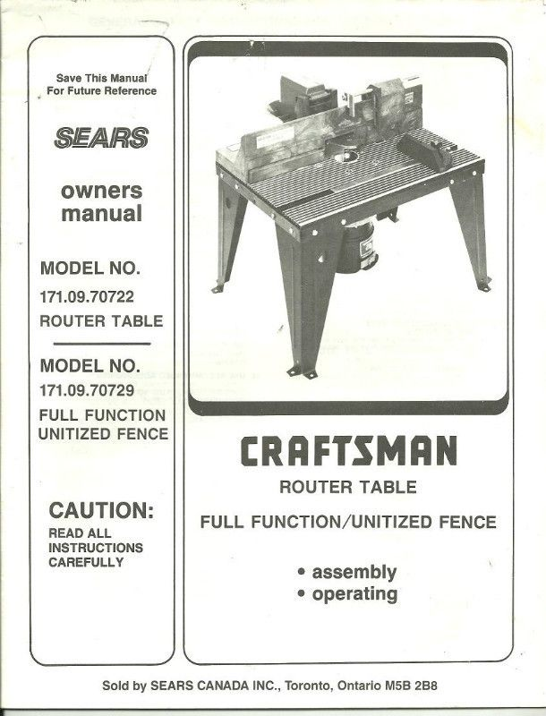 Owner S Manual Sears Craftsman 171 09 70722 Router Table 8 02 Paperback Listing In The Tools Diy Home Garden Category On Ebid Canada