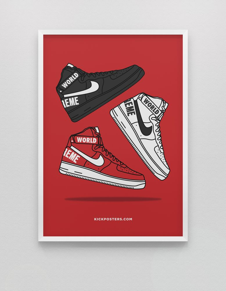 Supreme X Nike Air Force 1 Print By Kickposters Com Stuff To Buy