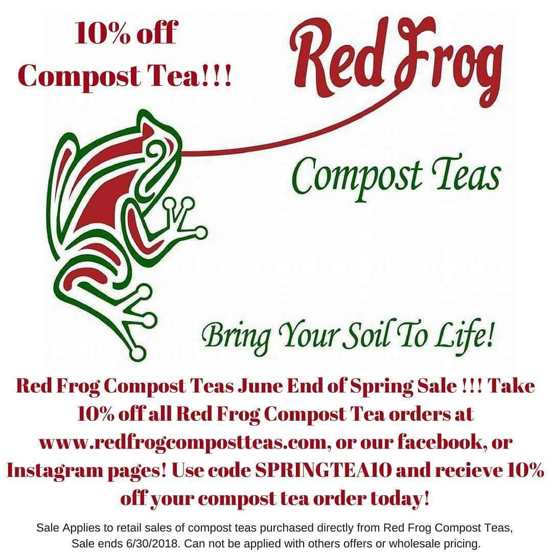 Red Frog S 10 Off Compost Tea End Of Spring Sale Use Code Springtea10 At Checkout For 10 Off All Of Our Compost Teas Veg Compost Tea End Of Spring Compost