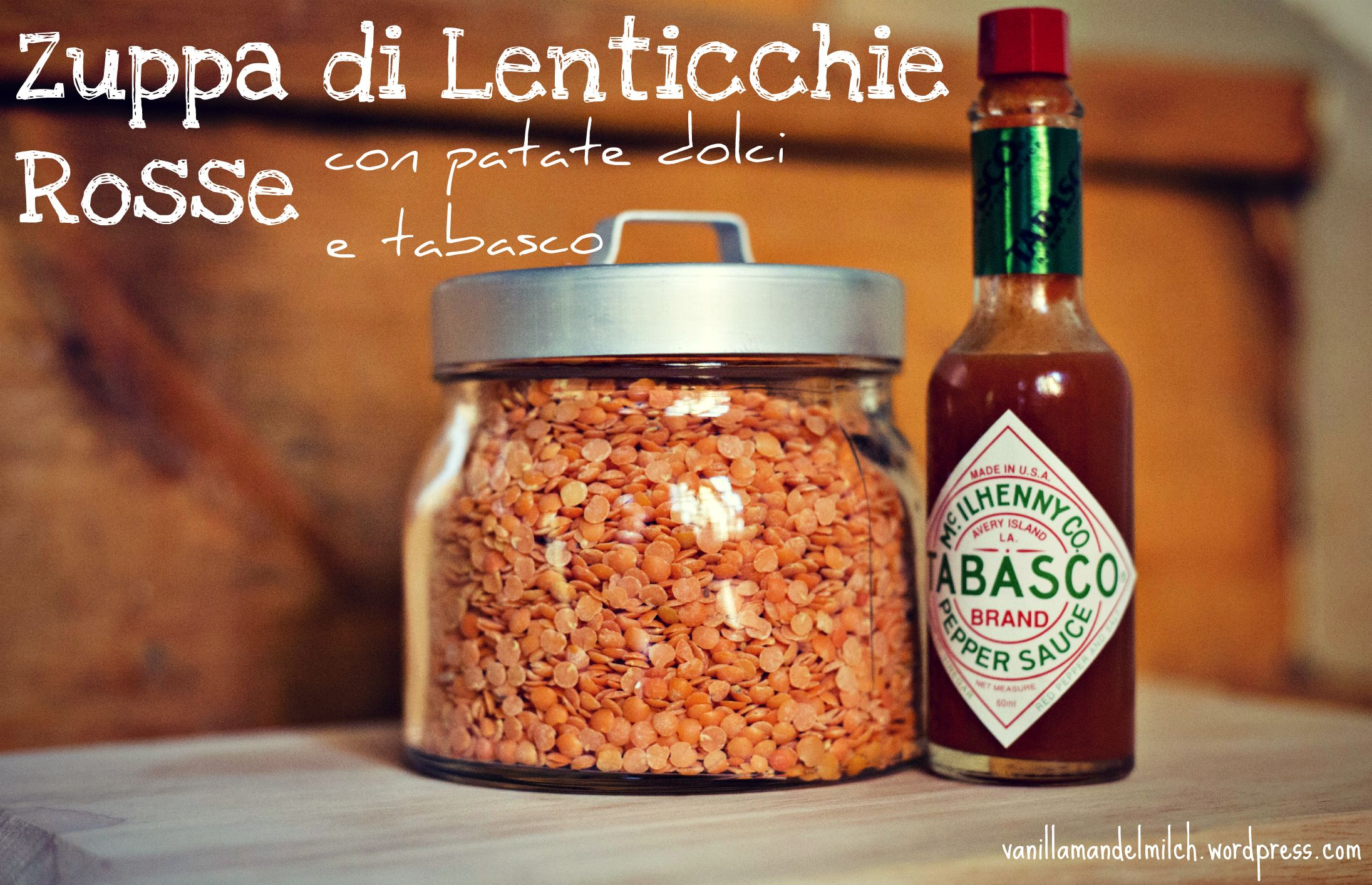 zuppa di lenticchie rosse con patate dolci e tabasco