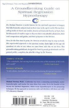 Life Between Lives: Hypnotherapy for Spiritual Regression: Michael Newton: 9780738704654: Amazon.com: Books