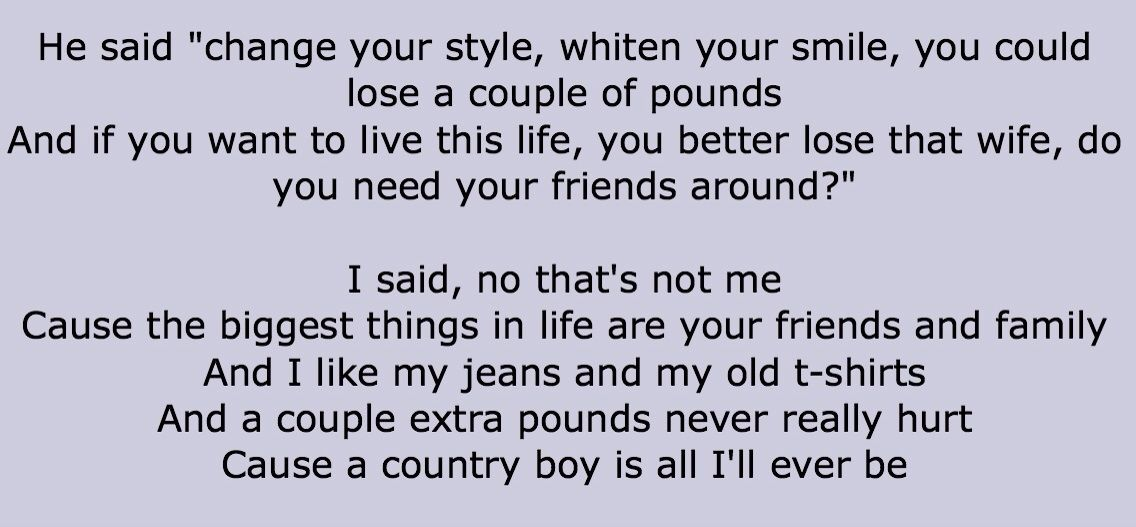 Lyrics From Aaron Lewis Country Boy Quotes And Stuff