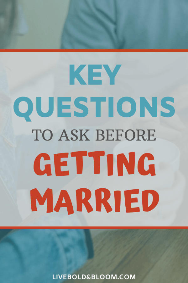 21 Key Questions to Ask Before Getting Married | This or