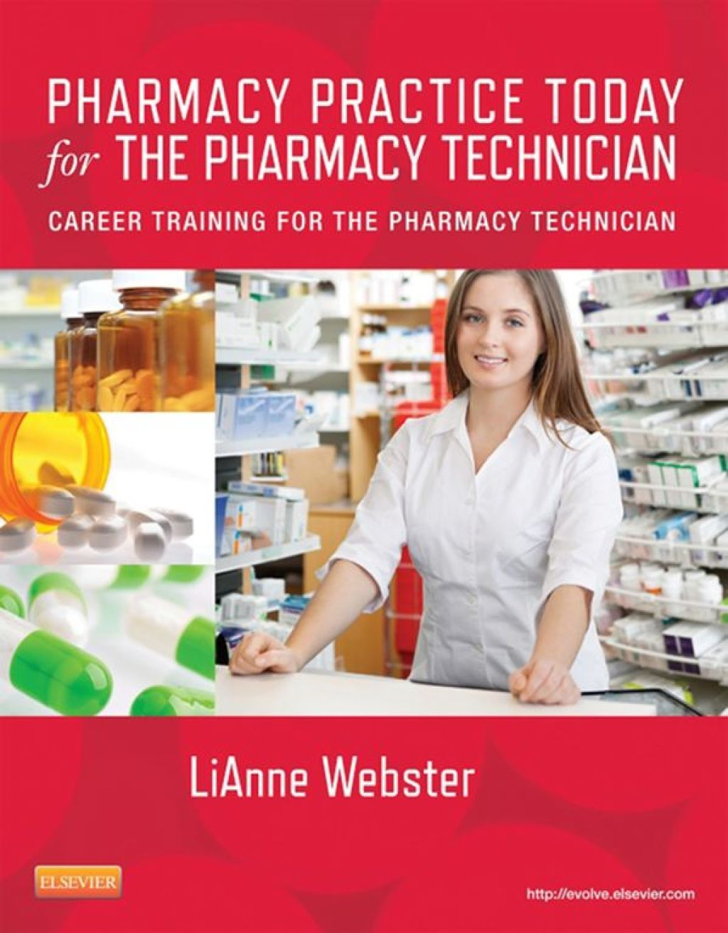 Pharmacy Practice Today for the Pharmacy Technician