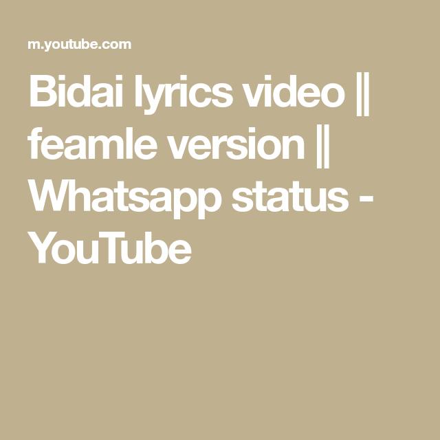 Bidai lyrics video || feamle version || Whatsapp status