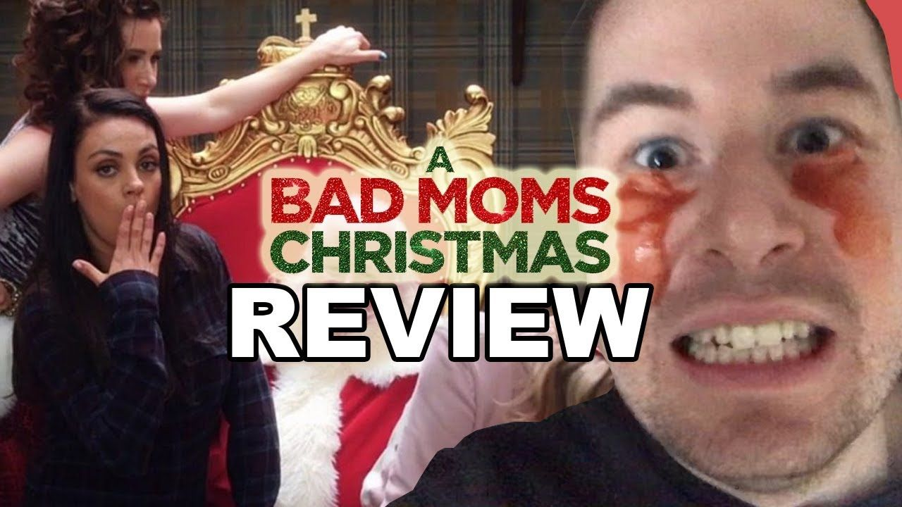 A Bad Moms Christmas Movie Review Happy Halloween Bad