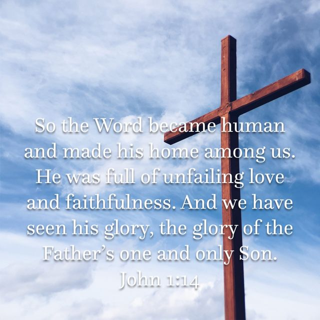 So The Word Became Human Greek Became Flesh He Was Full Of Unfailing Love And Faithfulness Or Grace And Truth
