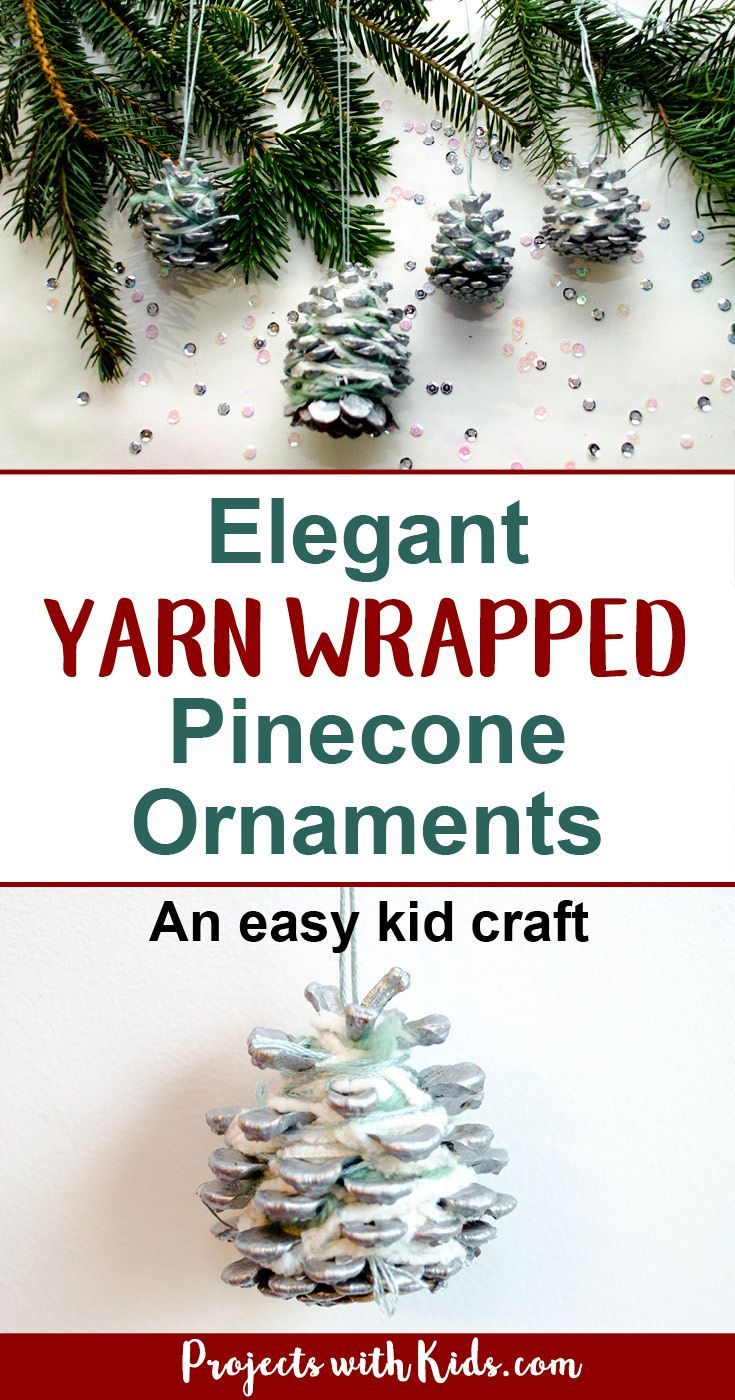 Elegant Yarn Wrapped Pinecone Ornaments | Winter Activities for Kids ...