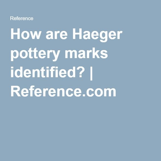 How Are Haeger Pottery Marks Identified Pottery Marks