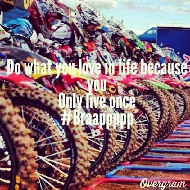 Dirt Bike Quotes For Girls Quotesgram Dirt Bike Quotes Dirt Bike Racing Bike Quotes