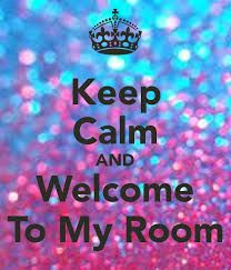 Image result for welcome to my room posters | aes | Calm ...