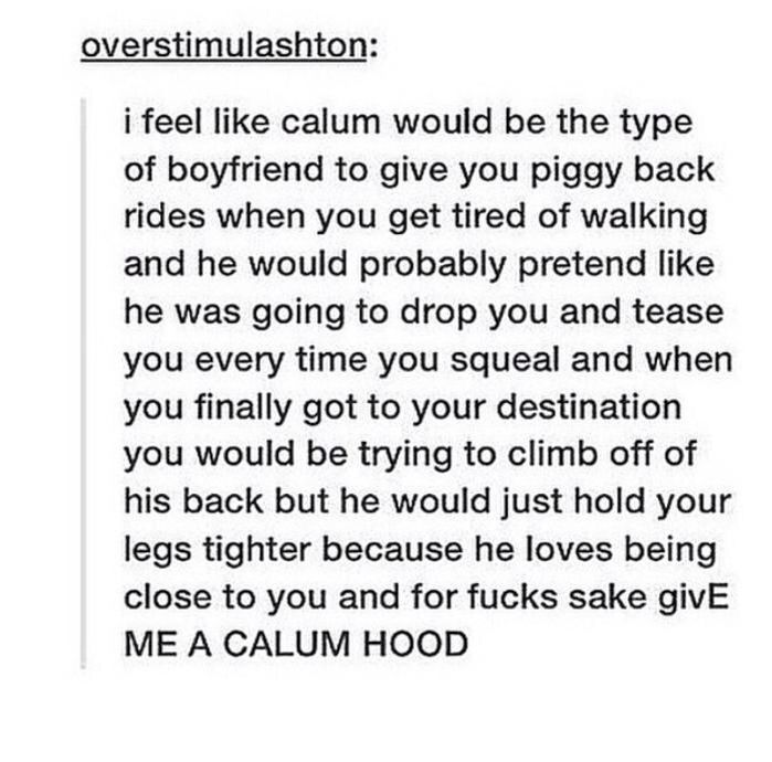 I Want A Calum Hood Types Of Boyfriends 5sos Tumblr 5sos Tweets