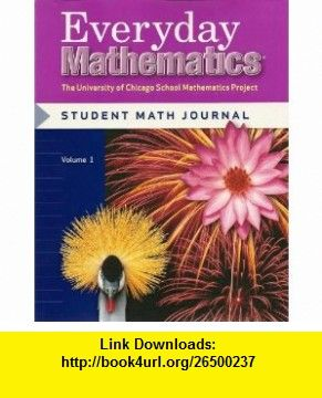 Everyday Mathematics, Grade 4 - Student Math Journal, Volume 1 ...