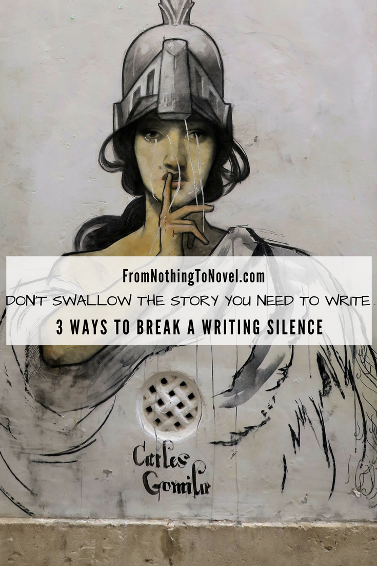 Don't Swallow The Story You Need to Write: Three Ways to