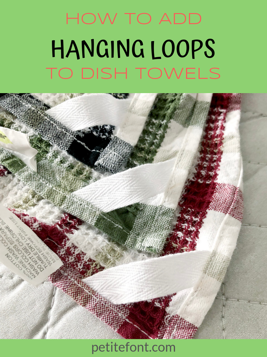 Easy To Sew Towel Hanging Loops In 5 Minutes Kitchen Towels