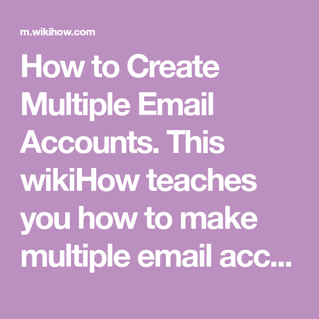 Create Multiple Email Accounts   *****Email Providers