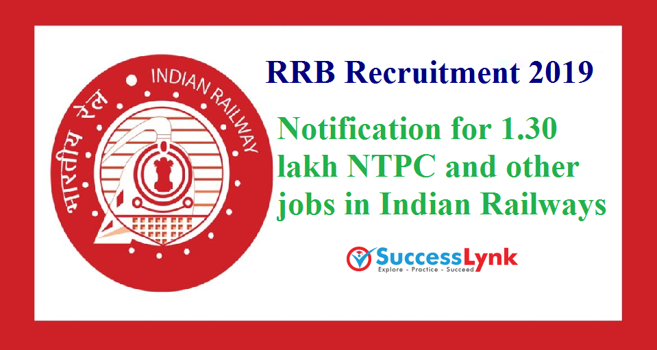 Railway Recruitment Board, RRB would release the notification for