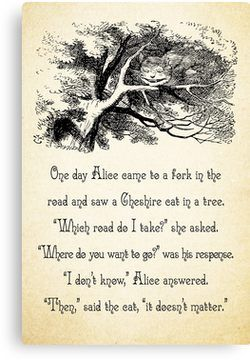 Alice in Wonderland Quote - Where do You Want To Go? - Cheshire Cat Quote - 0145  Canvas Print by ContrastStudios