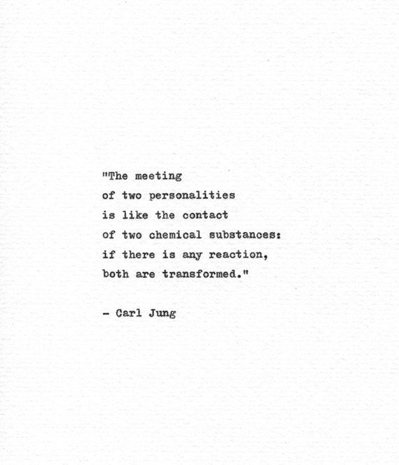 Carl Jung Hand Typed Quote 'Both Are Transformed' Philosophy Print Friendship Gift Love Print Romantic Gift Chemistry Print Science Quote