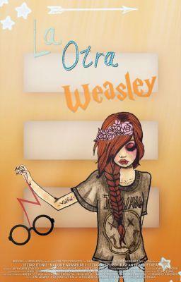 La otra weasley: Pelirroja,ojos verdes si verdes,pocas pecas,= una we… #fanfic # Fanfic # amreading # books # wattpad