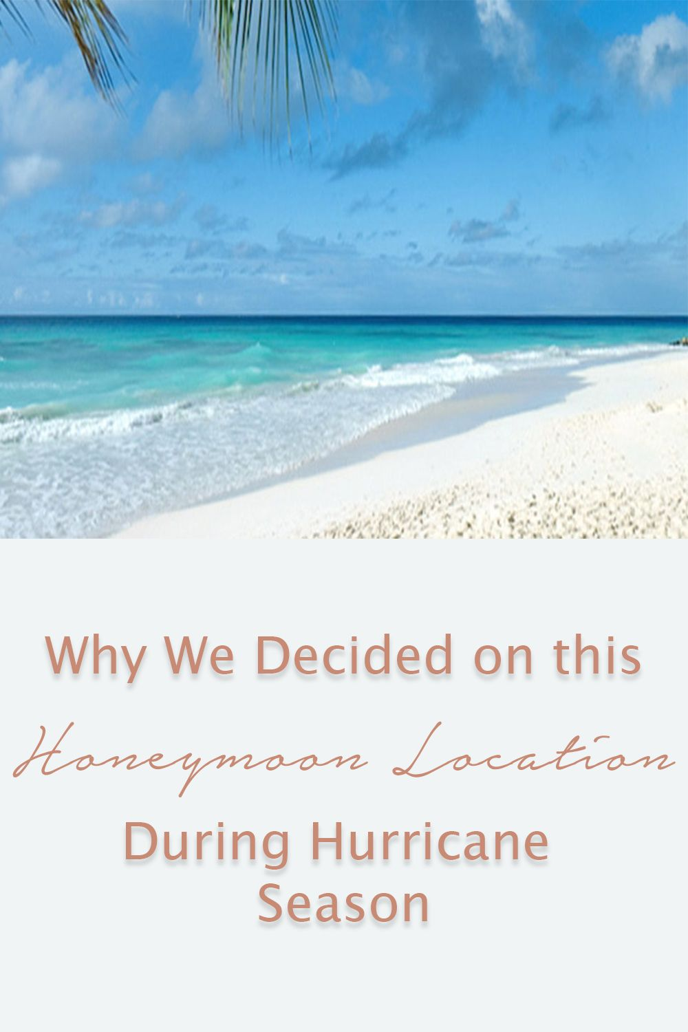 When a wedding planner weds planning our honeymoon hurrican when a wedding planner weds planning our honeymoon junglespirit Choice Image