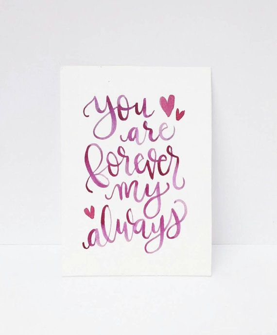 Hand Lettering Quote Art You Are Forever My By Sarahcasondesigns