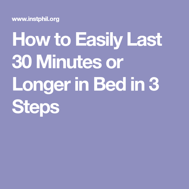 efcd33218ec How to Easily Last 30 Minutes or Longer in Bed in 3 Steps Marriage Tips,