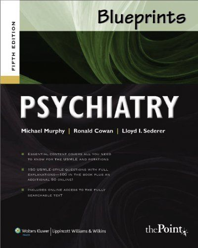 Download free blueprints psychiatry blueprints series 5th fifth download free blueprints psychiatry blueprints series 5th fifth edition by murphy michael malvernweather Gallery