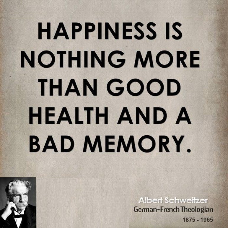 happiness good health bad memory theology thought